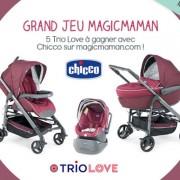 Jeu concours : des Trio Love de Chicco à gagner