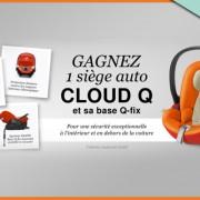 Jeu concours : un siège auto Cloud Q et sa base (Cybex) à gagner